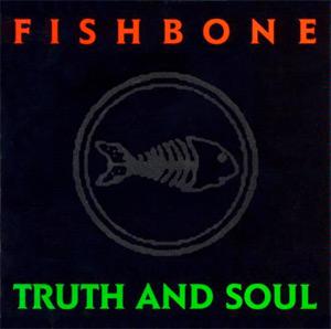 fishbone-truth-soul-l