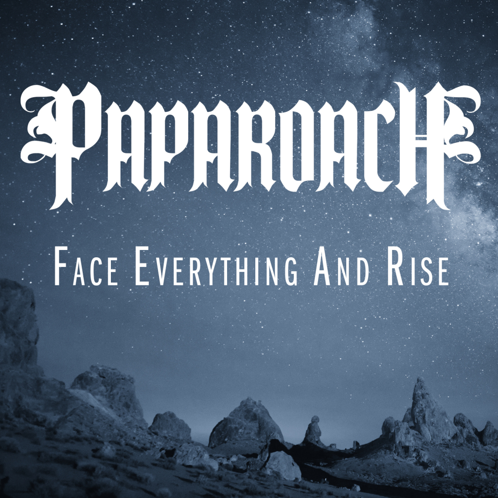 PapaRoach-FaceEverythingAndRise