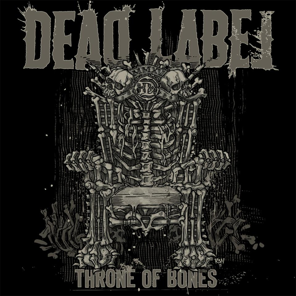 DEAD LABEL THRONE OF BONES ALBUM ARTWORK