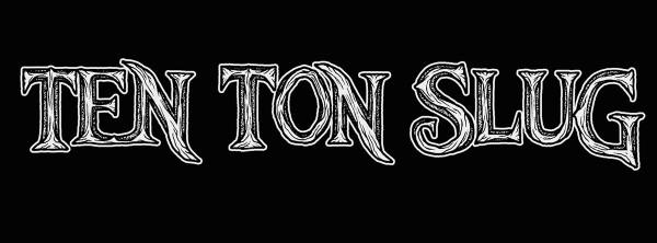 ten ton slug