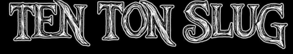 TEN TON SLUG LOGO