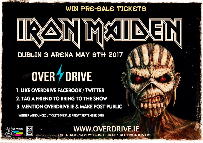 win iron maiden tickets for dublin 3 arena may 6 2017 overdrive. Black Bedroom Furniture Sets. Home Design Ideas