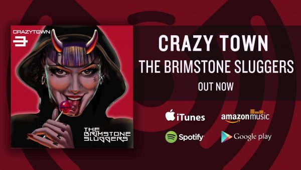 crazy town brinmstone sluggers