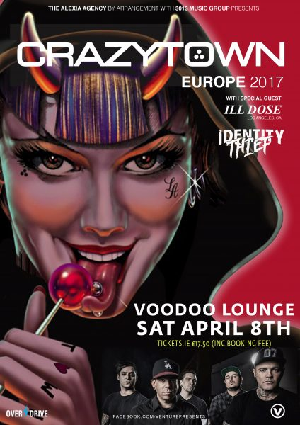 CRAZY TOWN (VENTURE PRESENTS) A 3 - DUBLIN V_3 Voodoo Lounge