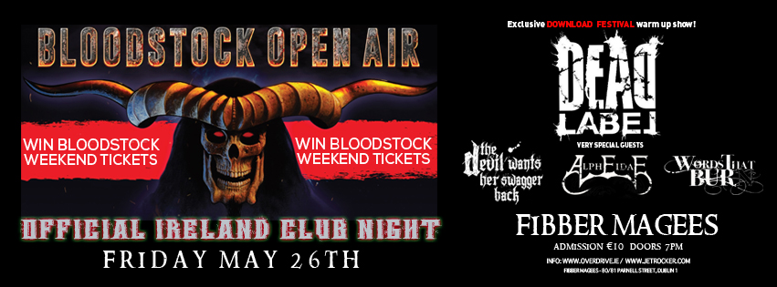 BLOODSTOCK CLUB NIGHT - DEAD LABEL