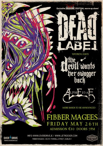 DEAD LABEL FIBBER'S MAY 26TH