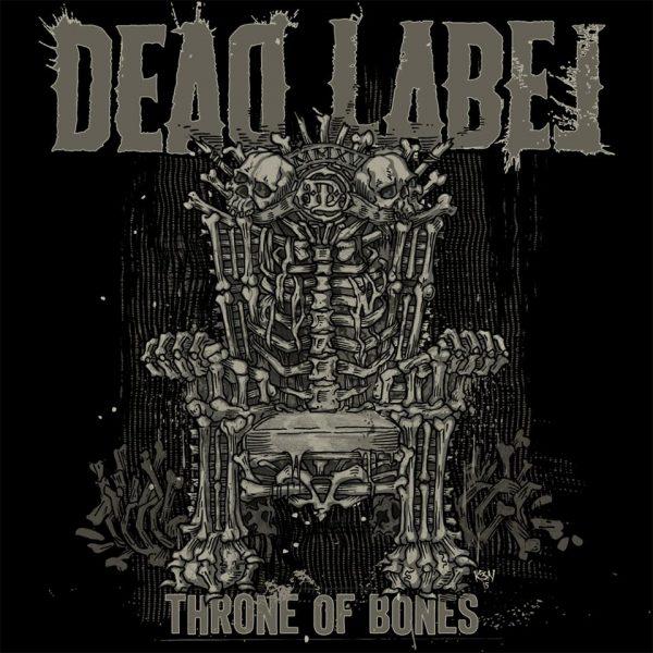 Dead Label 'Throne Of Bones
