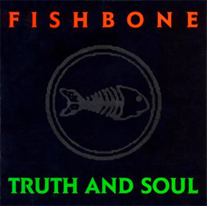 fishbone-truth-soul-l