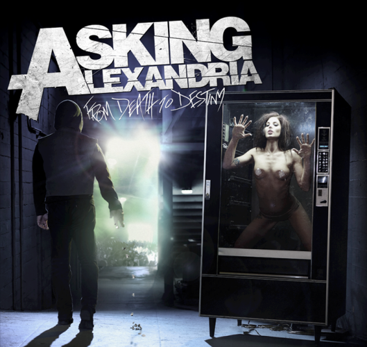 Asking Alexandria From_Death_to_Destiny