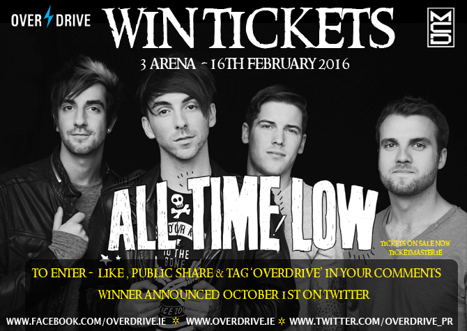 af71c1b69d9 WIN ALL TIME LOW TICKETS FOR DUBLIN SHOW ON FEB 16TH 2016