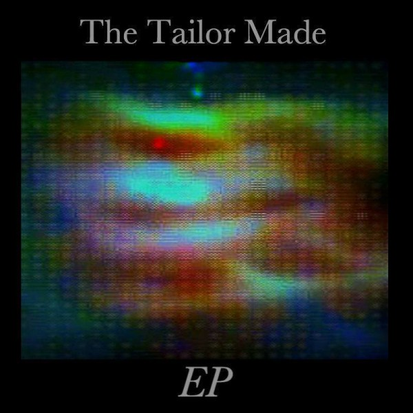 The Tailor Made EP cover