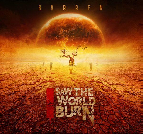 I-Saw-The-World-Burn_BarrenCover