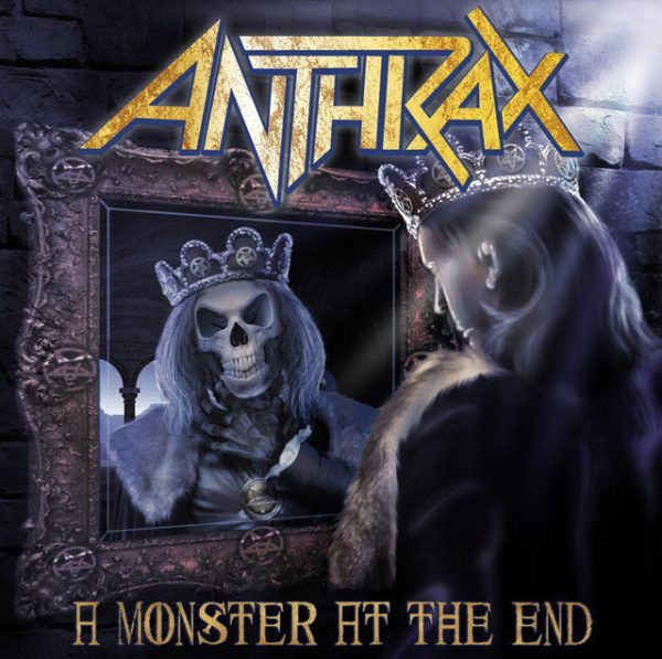 ANTHRAX MONSTER IN THE END