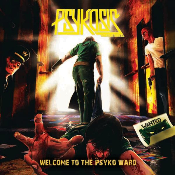 PSYKOSIS WELCOME TO THE PSYCHO WARD