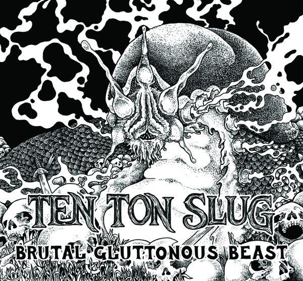 Ten Ton Slug brutal-gluttonous-beast-ep-cover