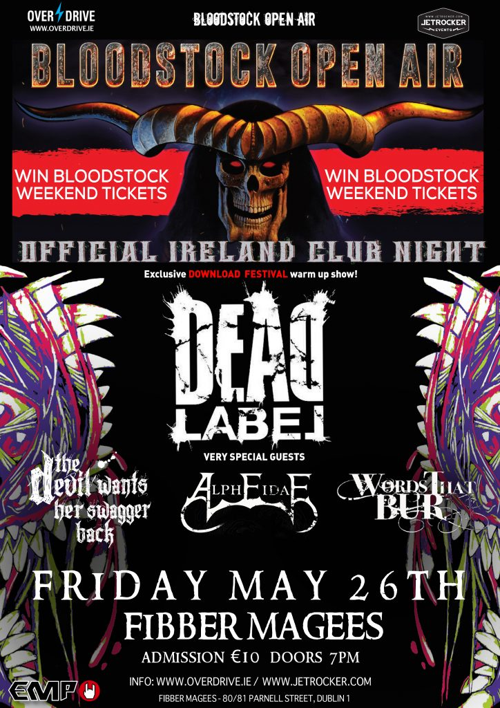 DEAD LABEL - BLOODSTOCK CLUB NIGHT - MAY 26TH