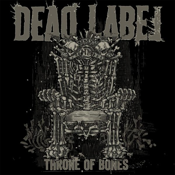 Dead Label 'Throne Of Bones