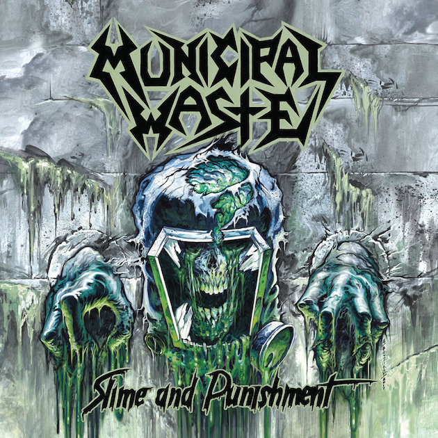Municipal-Waste-Slime-and-Punishment