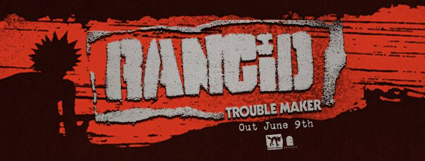 Rancid Trouble Maker artwork