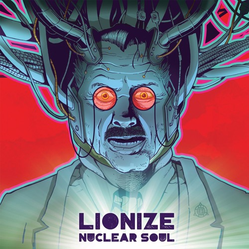 Lionize_NuclearSoul_cover_web