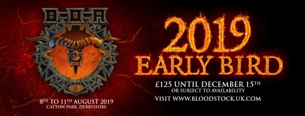 CLICK HERE FOR EARLY BIRD BLOODSTOCK 2019 TICKETS!