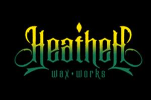 HEATHEN WAX WORKS