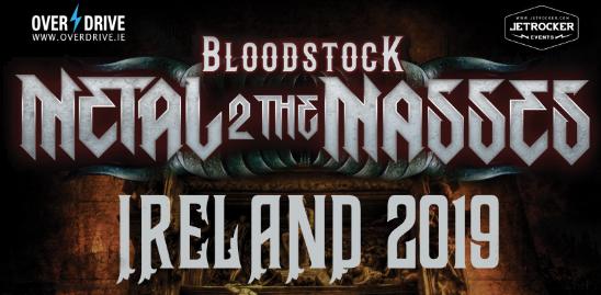 BLOODSTOCK METAL 2 THE MASSES IRELAND 2019 - INTRODUCING