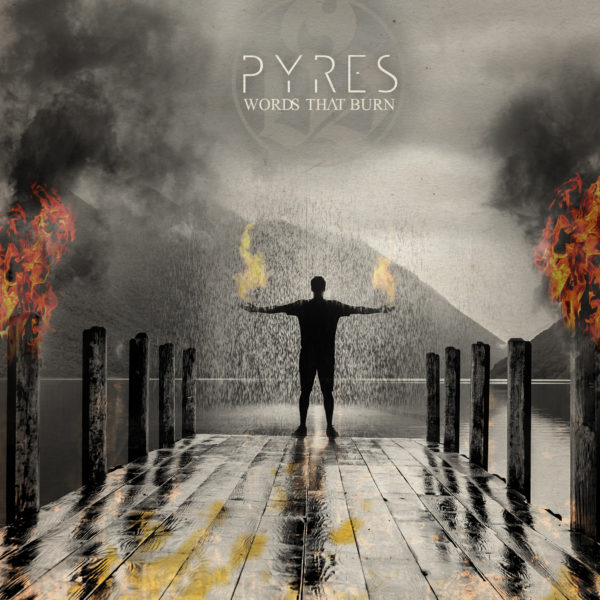 WORDS THAT BURN 'PYRES' ALBUM OUT NOW  DEBUTS AT NUMBER 9 IN